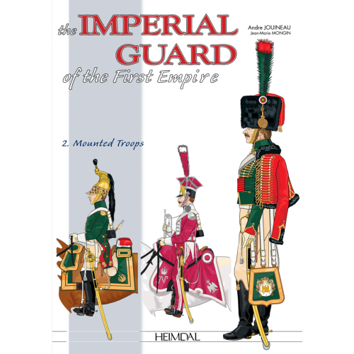 The Imperial Guard of 1st Empire Vol.2