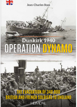 OPERATION DYNAMO, Dunkirk 1940