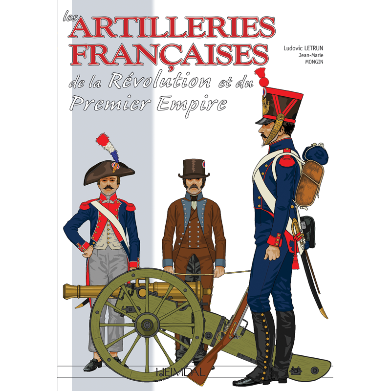 ARTILLERIES DU 1er EMPIRE