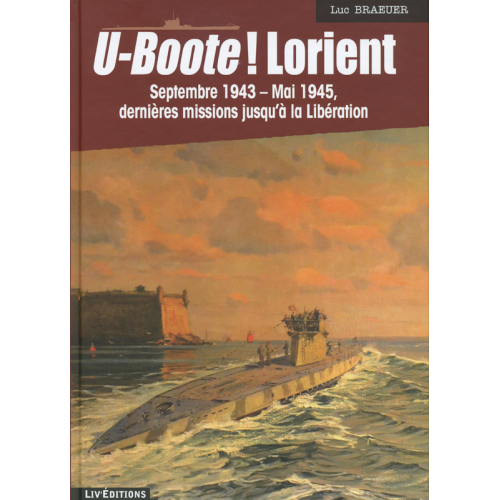 U-Boote! Lorient - Tome 4