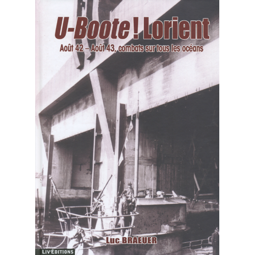 U-Boote ! Lorient - Tome 3