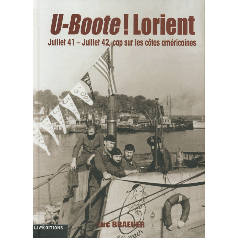 U-Boote ! Lorient - Tome 2