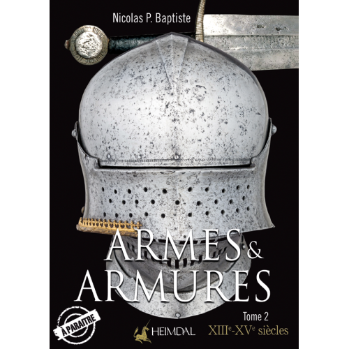 Armes et Armures tome 2