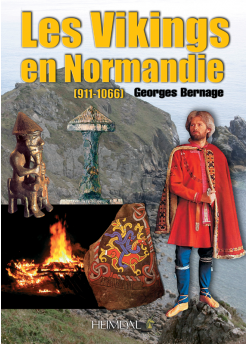 VIKINGS EN NORMANDIE (911-1066)