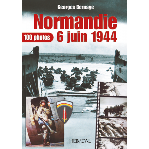 NORMANDIE 6 JUIN 1944 -100 PHOTOS